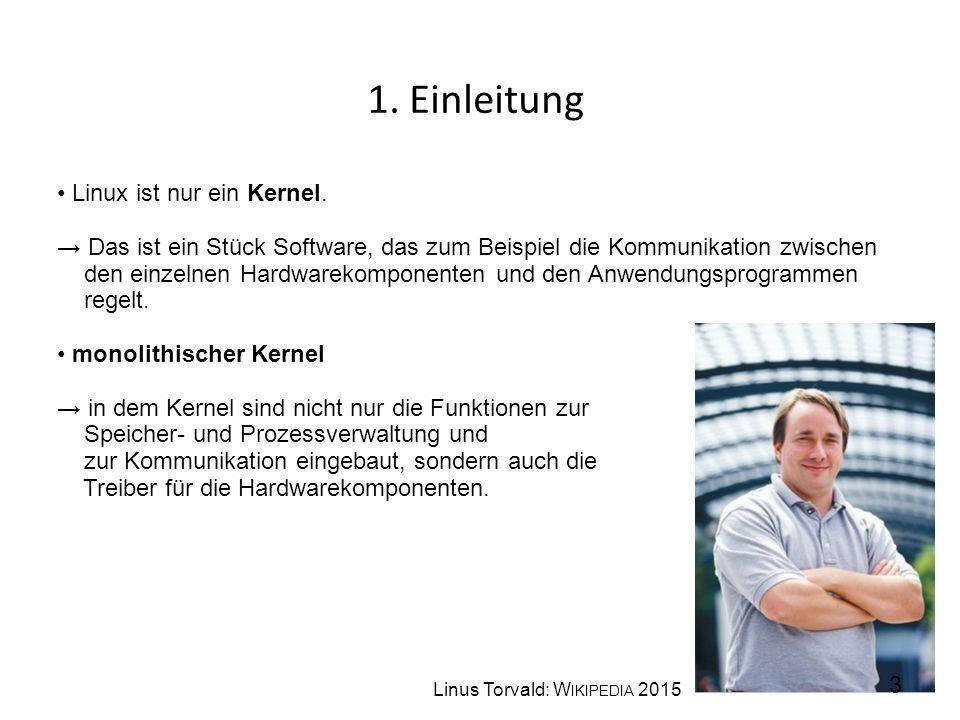 1. Einleitung • Linux ist nur ein Kernel.