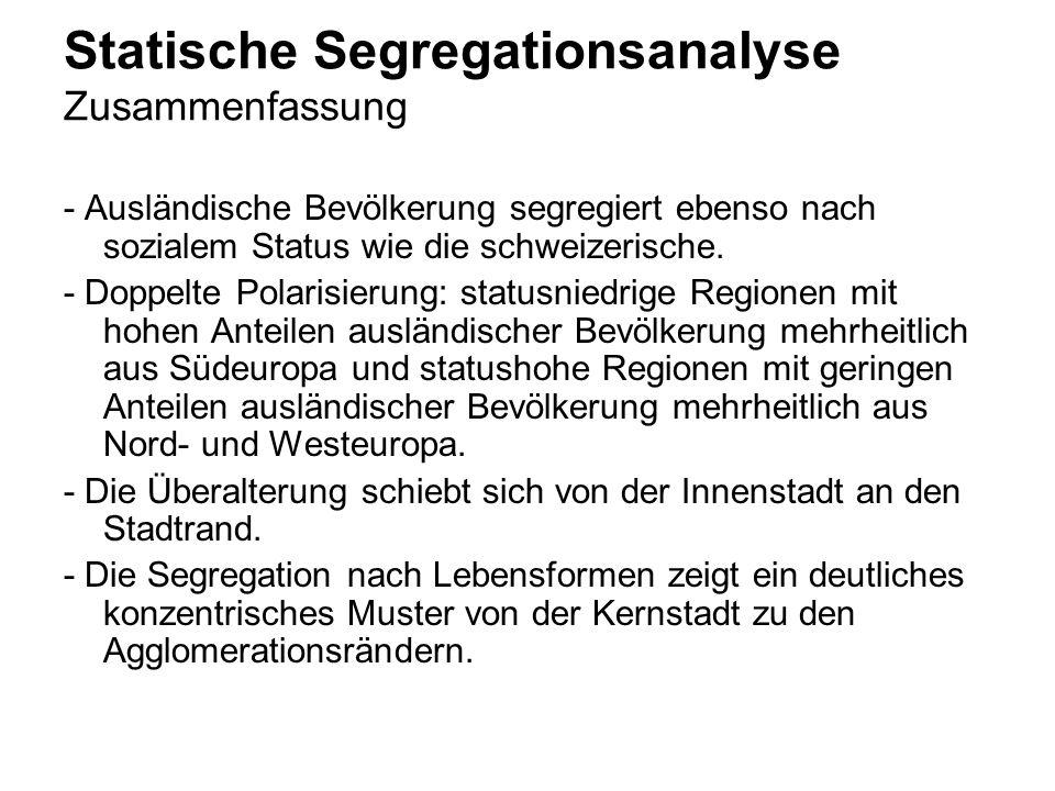Statische Segregationsanalyse Zusammenfassung
