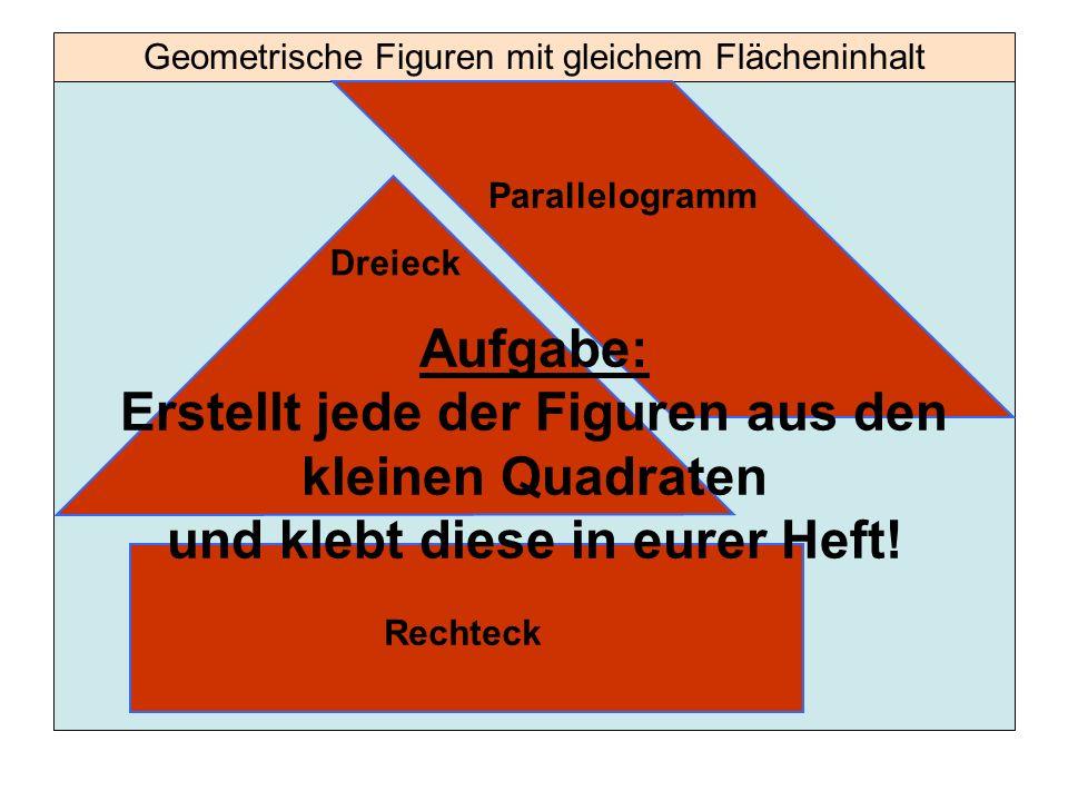 Geometrische Figuren mit gleichem Flächeninhalt