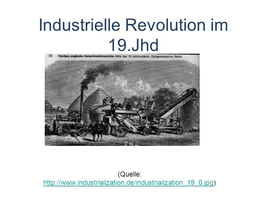 Industrielle Revolution im 19.Jhd