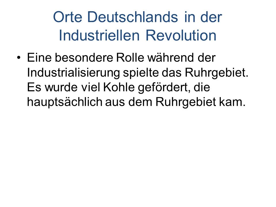 Orte Deutschlands in der Industriellen Revolution