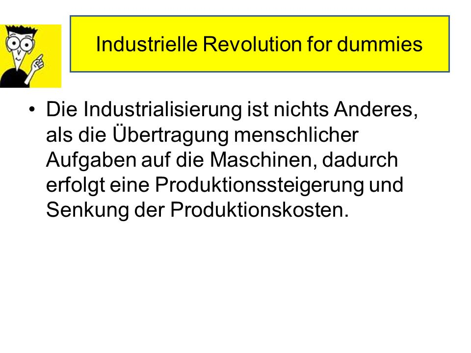 Industrielle Revolution for dummies