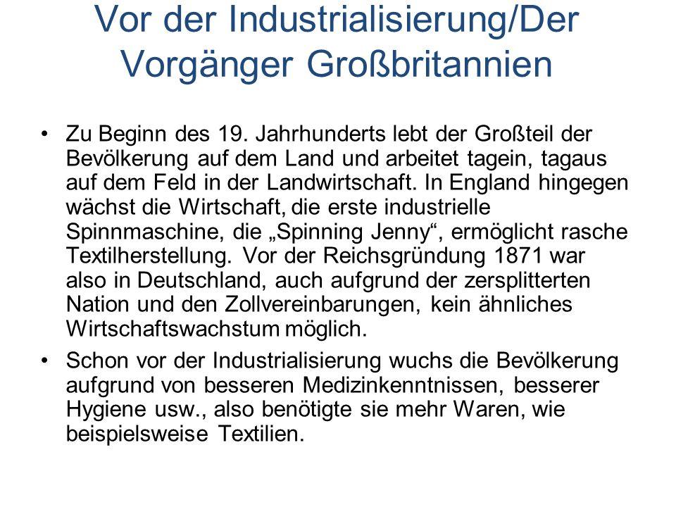 Vor der Industrialisierung/Der Vorgänger Großbritannien