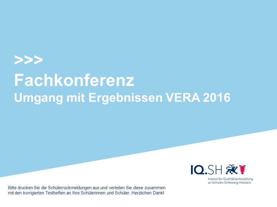 >>> Fachkonferenz Umgang mit Ergebnissen VERA 2016