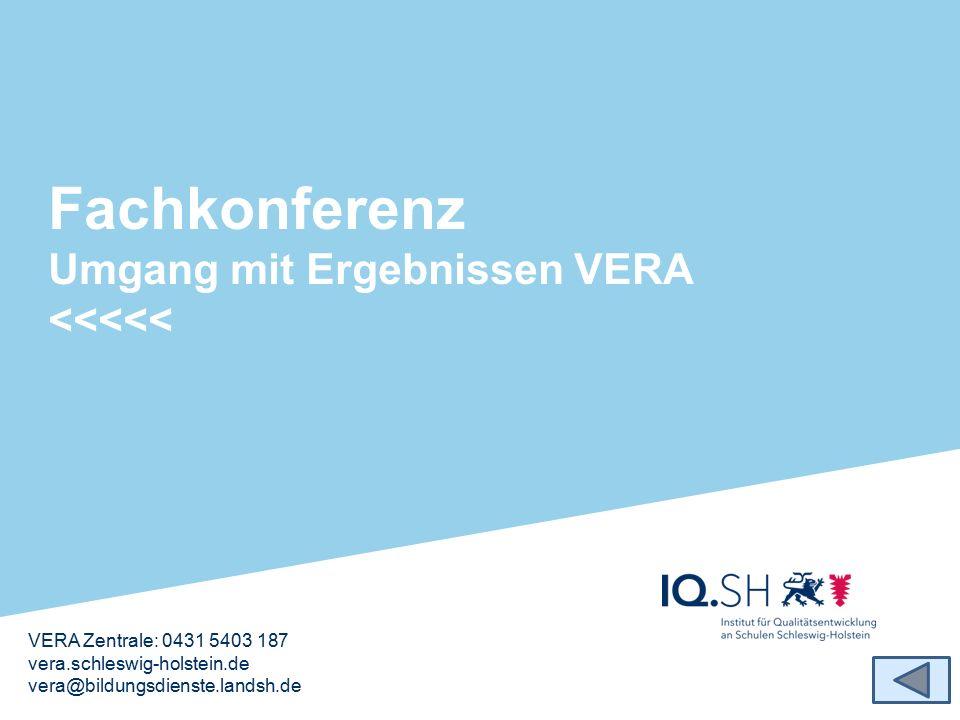 Fachkonferenz Umgang mit Ergebnissen VERA <<<<<