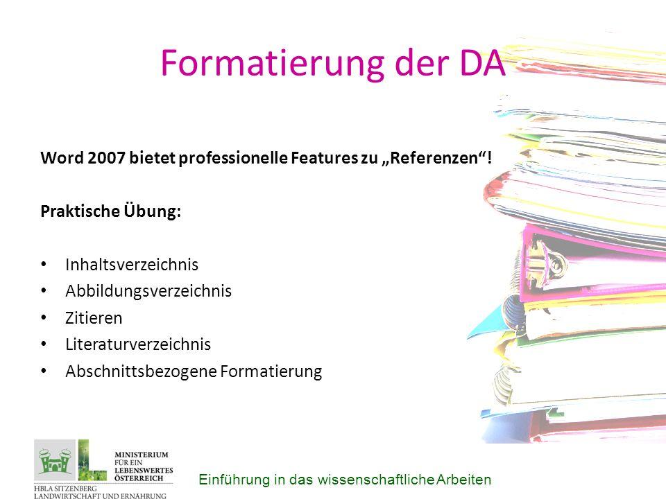"""Formatierung der DA Word 2007 bietet professionelle Features zu """"Referenzen ! Praktische Übung: Inhaltsverzeichnis."""