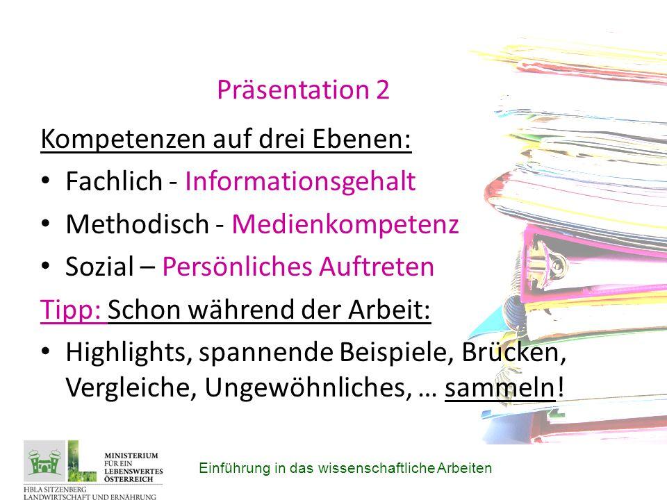 Kompetenzen auf drei Ebenen: Fachlich - Informationsgehalt
