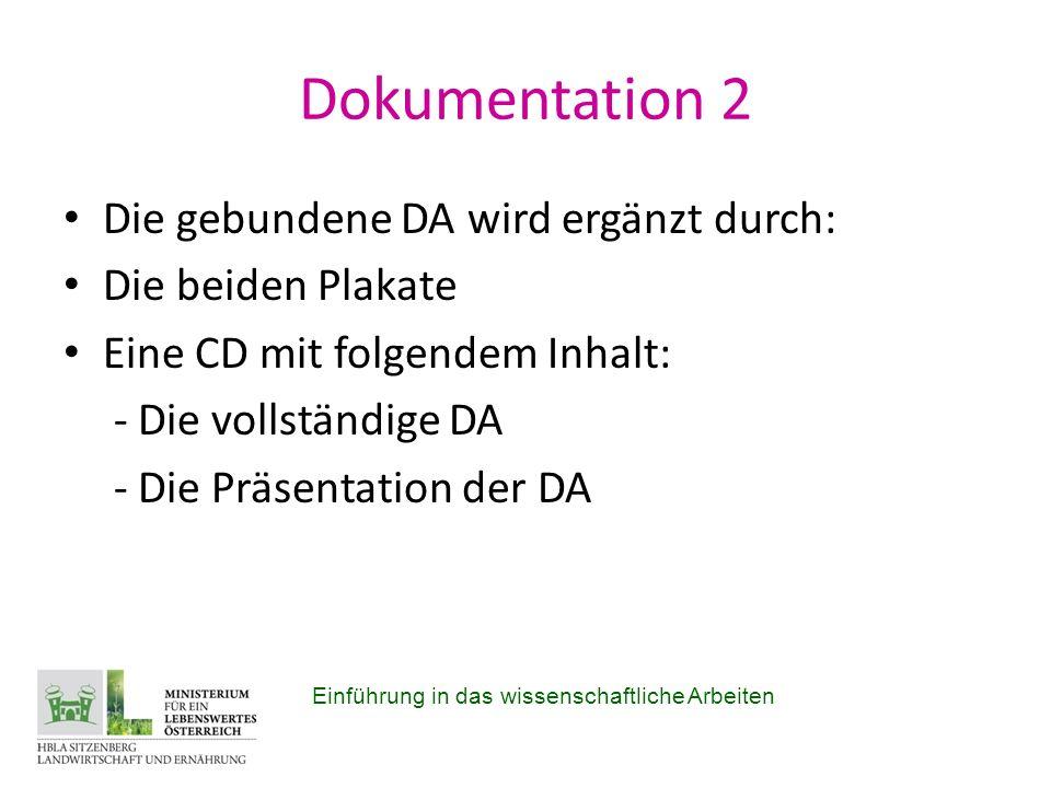 Dokumentation 2 Die gebundene DA wird ergänzt durch: