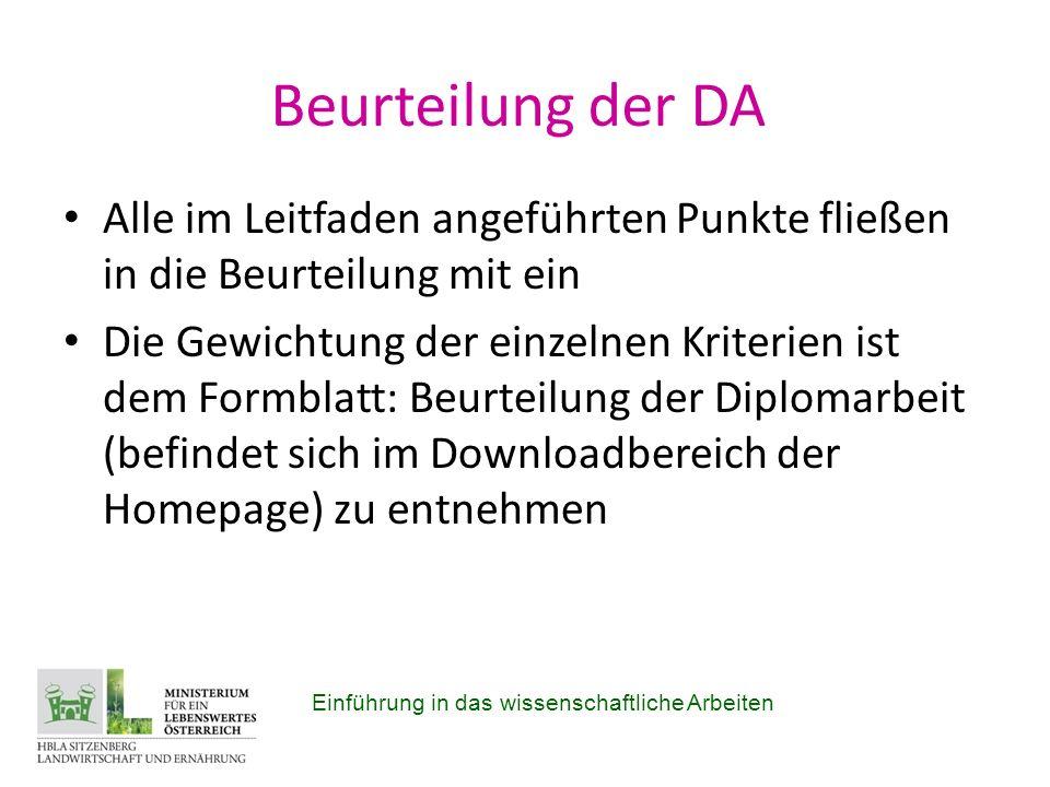 Beurteilung der DA Alle im Leitfaden angeführten Punkte fließen in die Beurteilung mit ein.