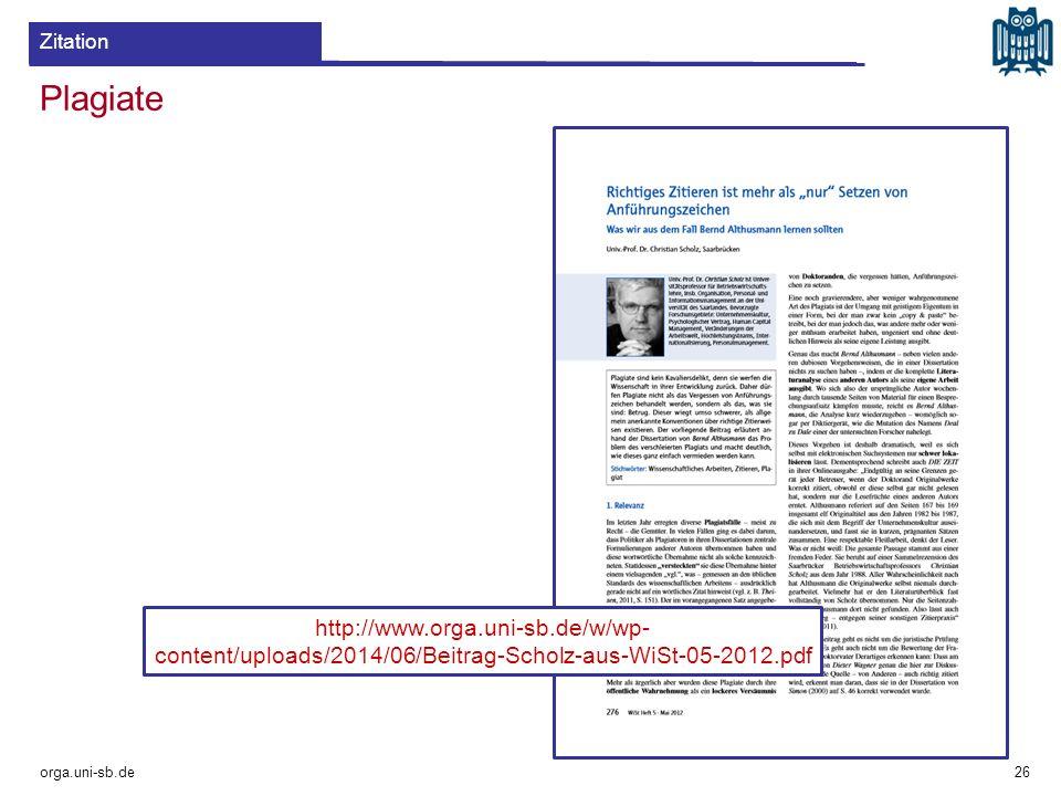 Zitation Plagiate. http://www.orga.uni-sb.de/w/wp-content/uploads/2014/06/Beitrag-Scholz-aus-WiSt-05-2012.pdf.