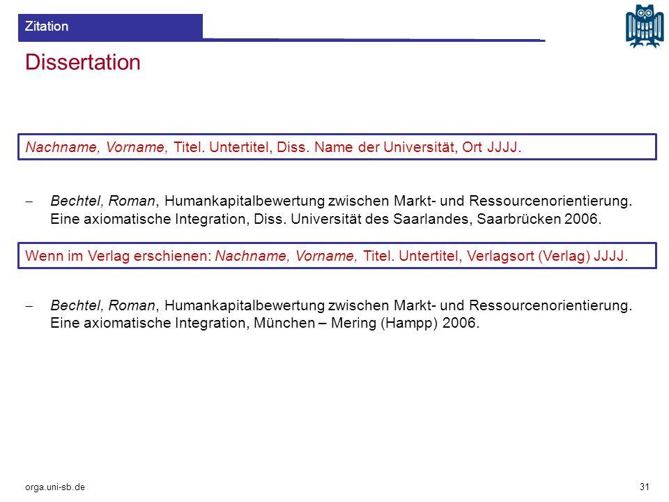 Zitation Dissertation. Nachname, Vorname, Titel. Untertitel, Diss. Name der Universität, Ort JJJJ.
