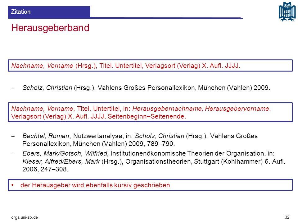 Zitation Herausgeberband. Scholz, Christian (Hrsg.), Vahlens Großes Personallexikon, München (Vahlen) 2009.