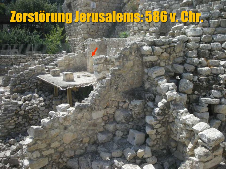 Zerstörung Jerusalems: 586 v. Chr.
