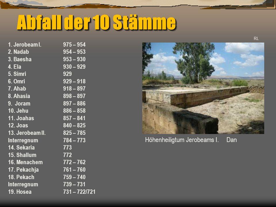 Abfall der 10 Stämme Höhenheiligtum Jerobeams I. in Dan