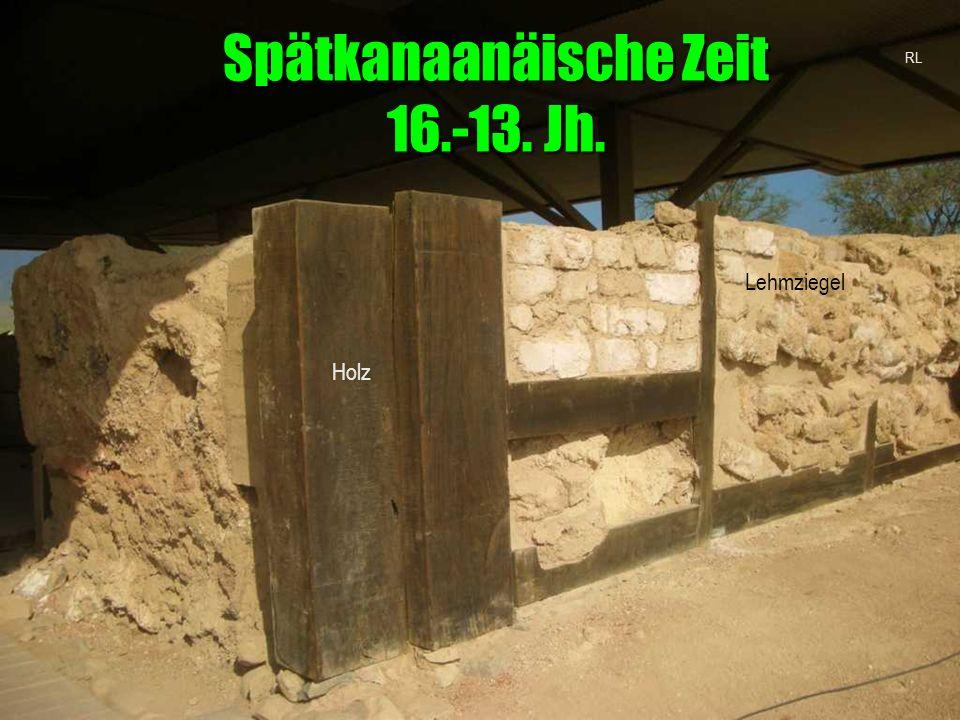 Spätkanaanäische Zeit 16.-13. Jh.