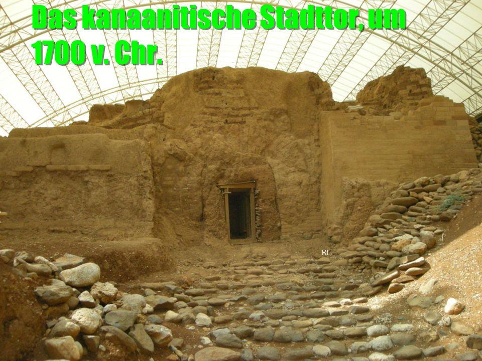 Das kanaanitische Stadttor, um 1700 v. Chr.