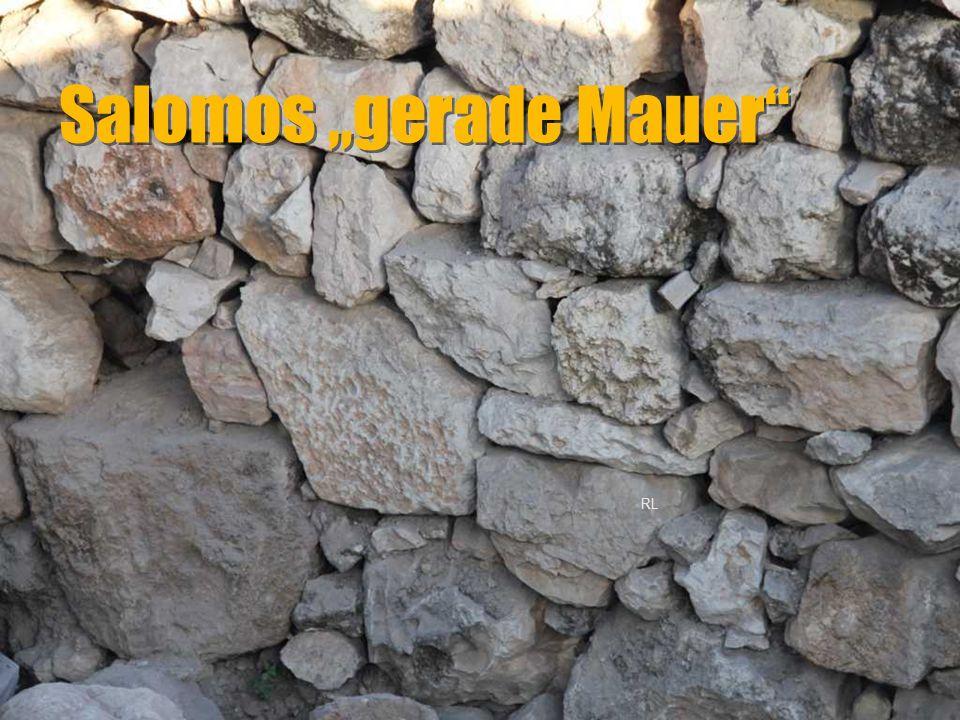 """Salomos """"gerade Mauer"""