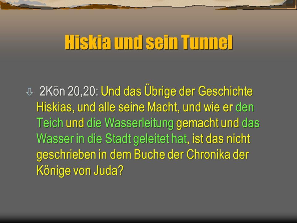 Hiskia und sein Tunnel