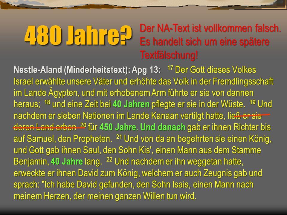 480 Jahre Der NA-Text ist vollkommen falsch.