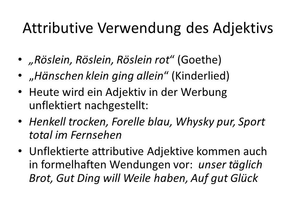 Attributive Verwendung des Adjektivs