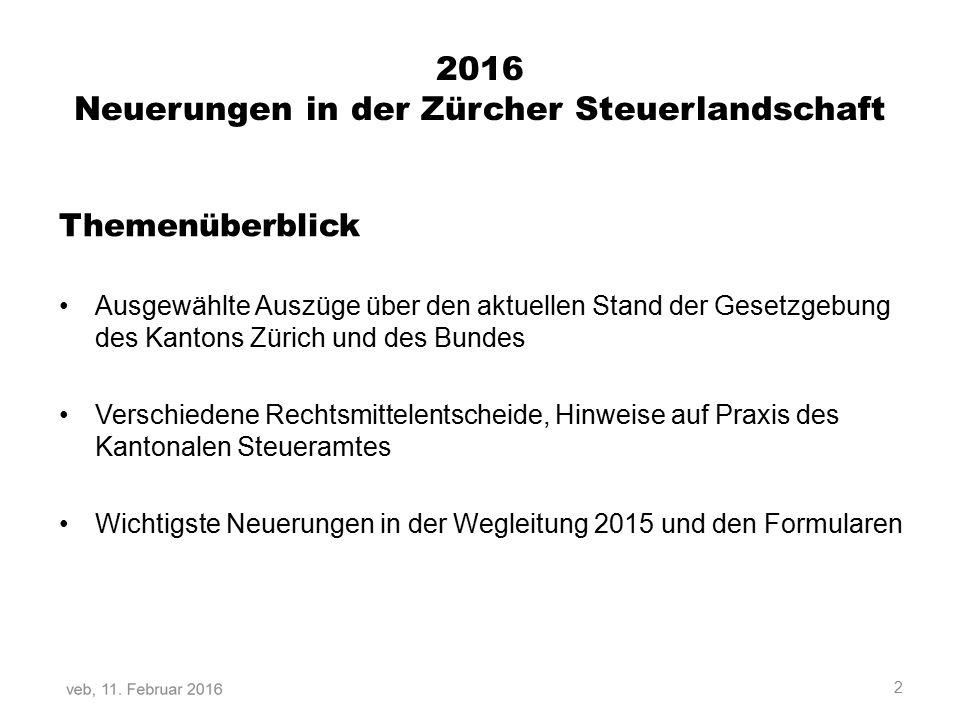 2016 Neuerungen in der Zürcher Steuerlandschaft