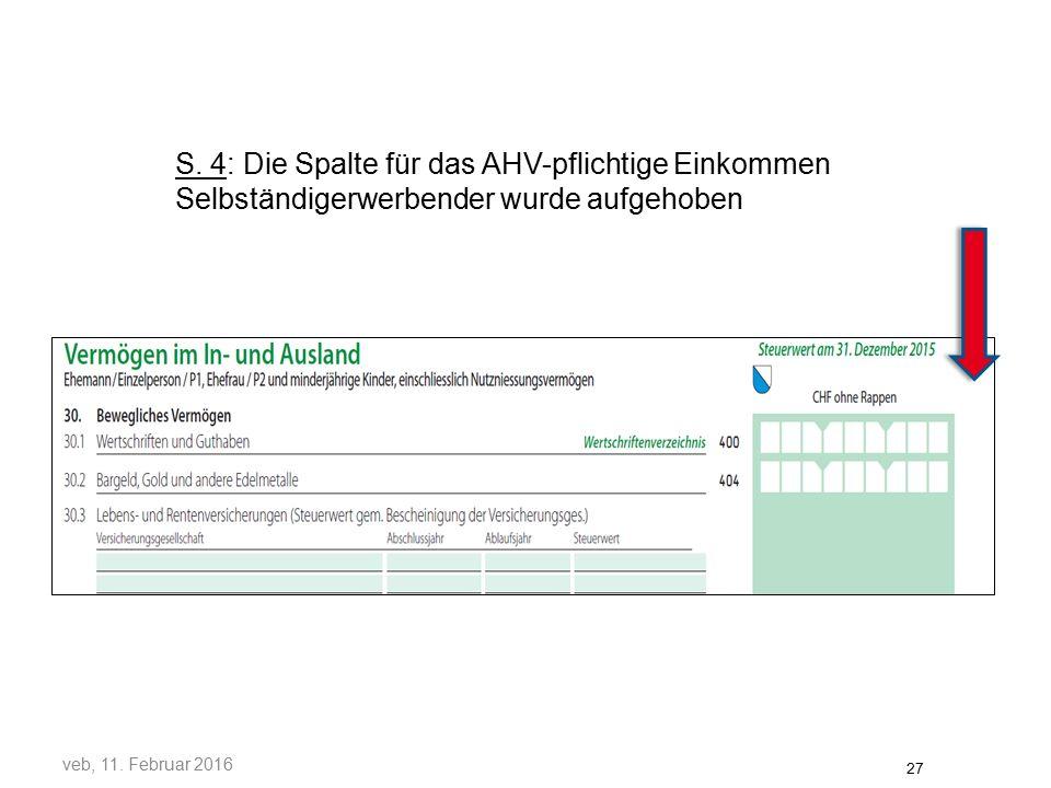 S. 4: Die Spalte für das AHV-pflichtige Einkommen Selbständigerwerbender wurde aufgehoben