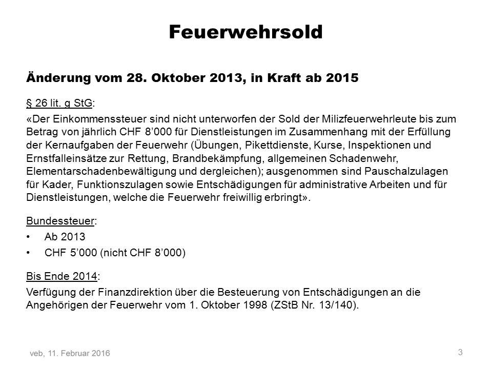 Feuerwehrsold Änderung vom 28. Oktober 2013, in Kraft ab 2015