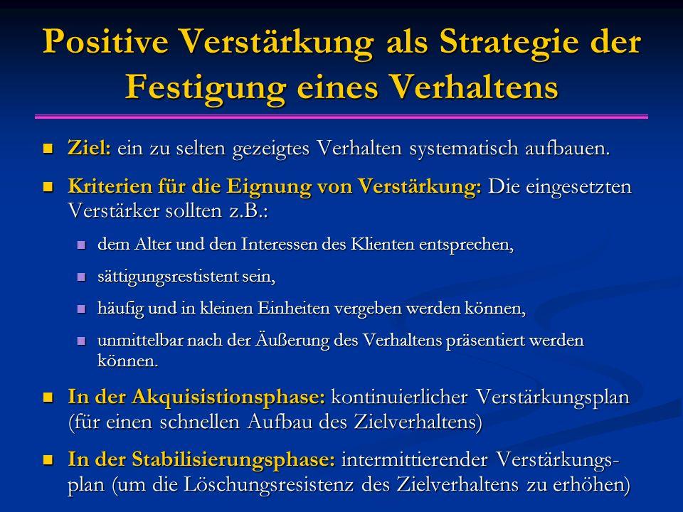 Positive Verstärkung als Strategie der Festigung eines Verhaltens