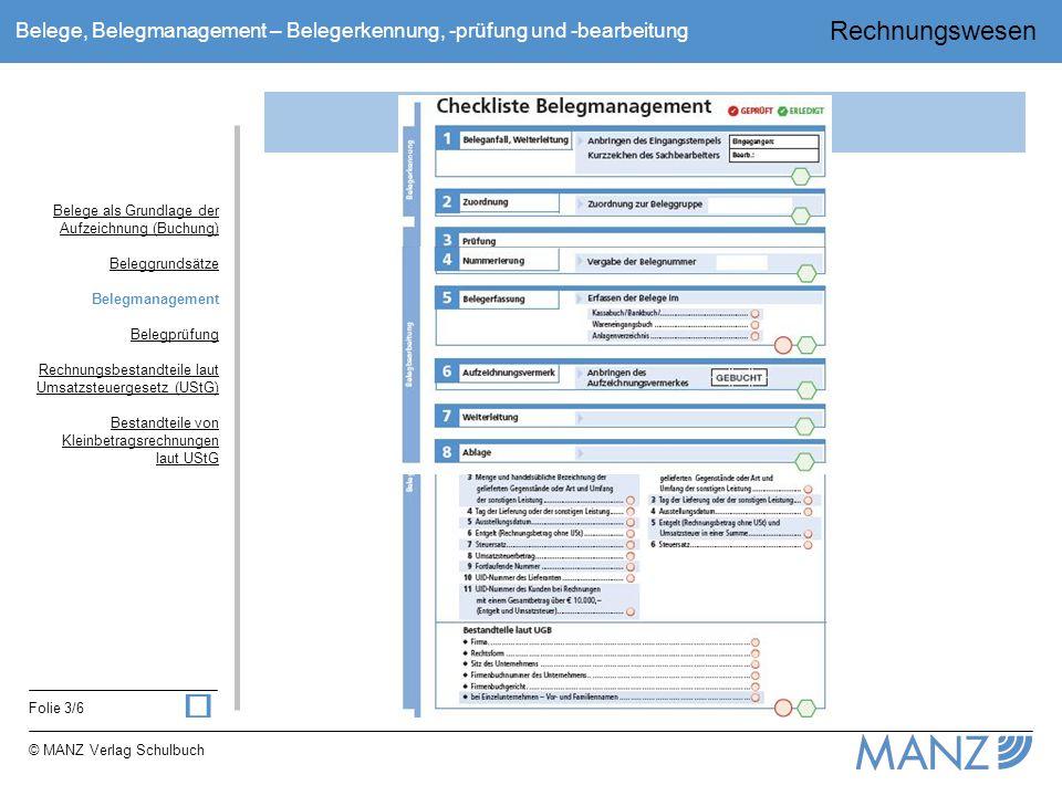 ü Belegmanagement Belege als Grundlage der Aufzeichnung (Buchung)