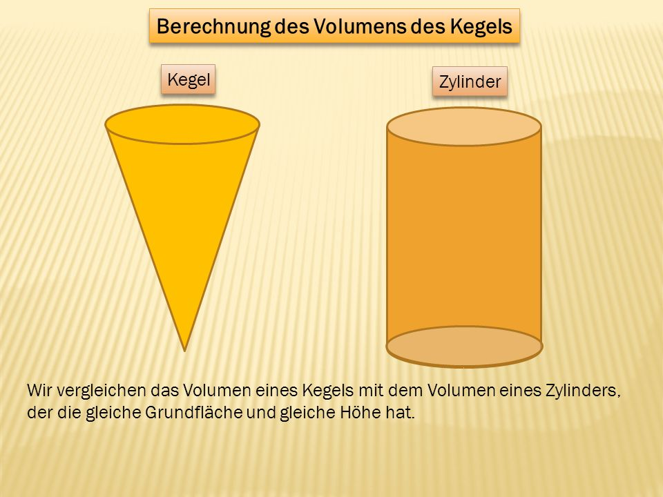 Berechnung des Volumens des Kegels