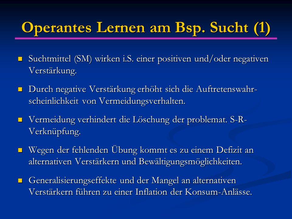 Operantes Lernen am Bsp. Sucht (1)