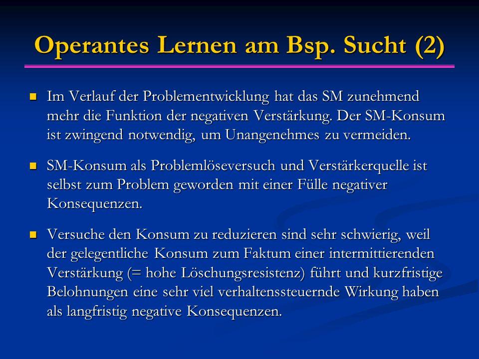 Operantes Lernen am Bsp. Sucht (2)