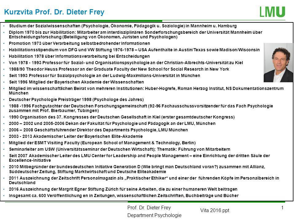Kurzvita Prof. Dr. Dieter Frey