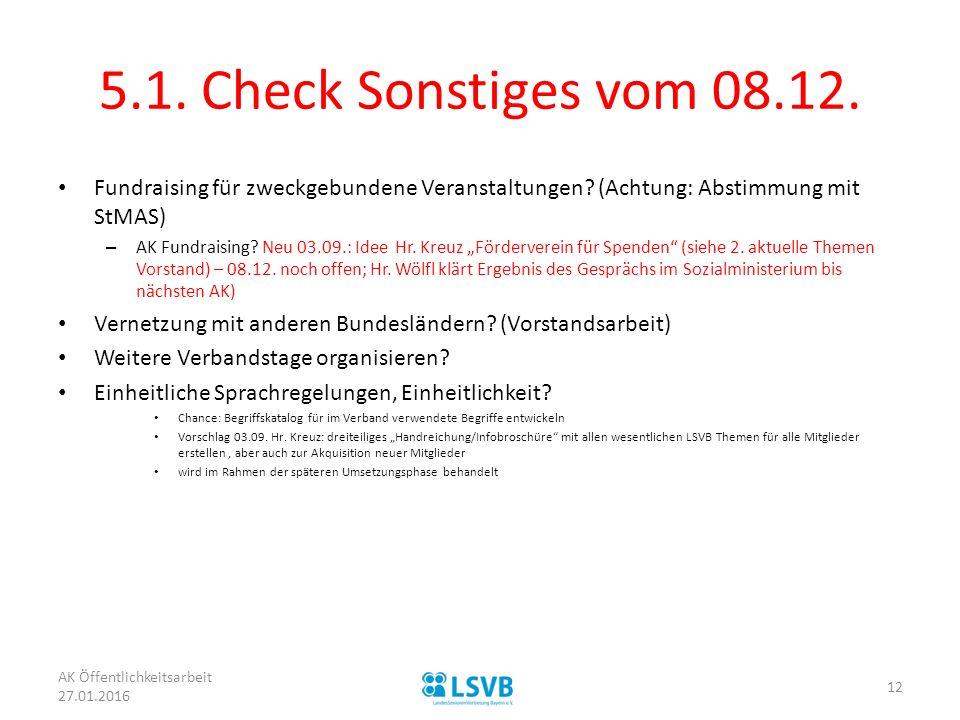5.1. Check Sonstiges vom 08.12. Fundraising für zweckgebundene Veranstaltungen (Achtung: Abstimmung mit StMAS)
