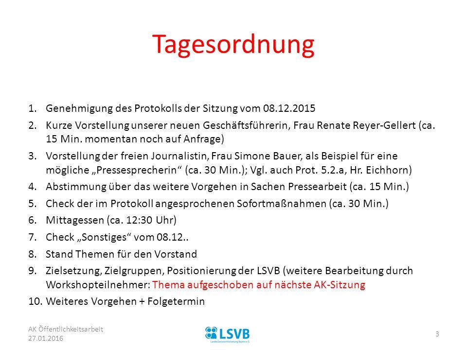 Tagesordnung Genehmigung des Protokolls der Sitzung vom 08.12.2015