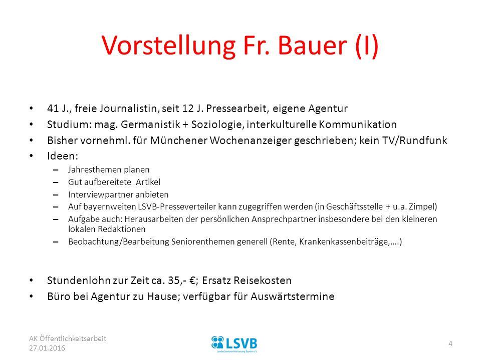 Vorstellung Fr. Bauer (I)