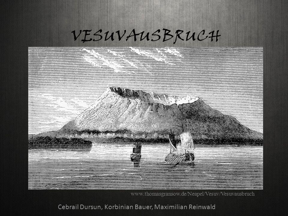 VESUVAUSBRUCH Cebrail Dursun, Korbinian Bauer, Maximilian Reinwald