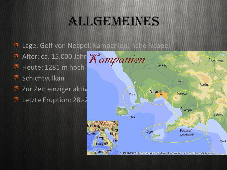 Allgemeines Lage: Golf von Neapel; Kampanien; nahe Neapel