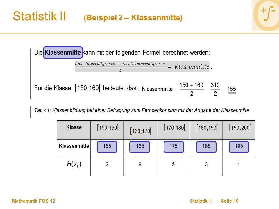 Statistik II (Beispiel 2 – Klassenmitte)
