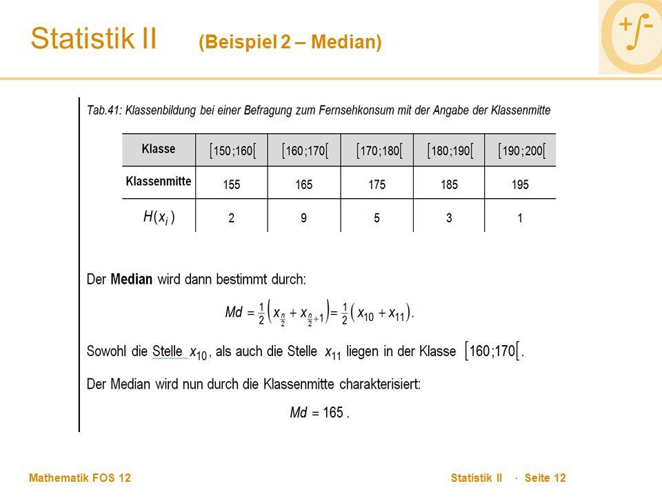 Statistik II (Beispiel 2 – Median)
