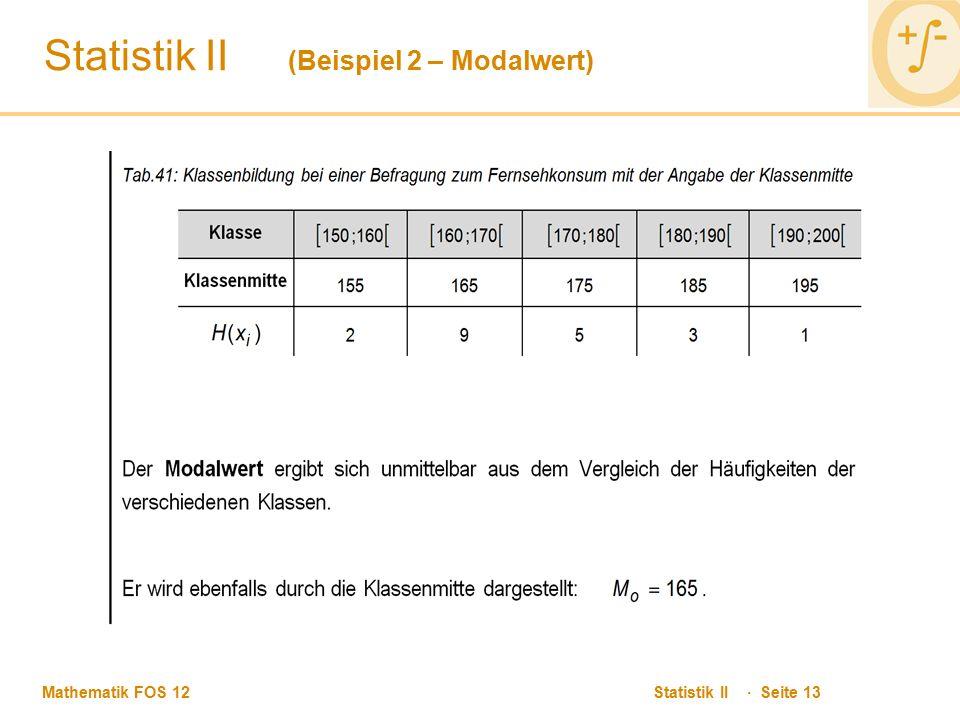 Statistik II (Beispiel 2 – Modalwert)