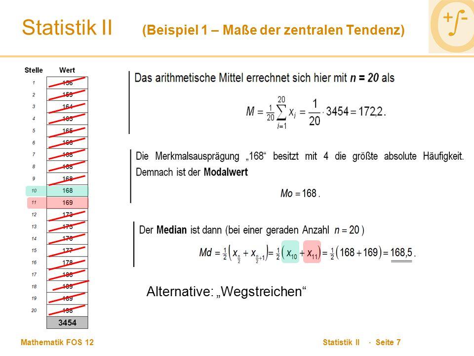 Statistik II (Beispiel 1 – Maße der zentralen Tendenz)