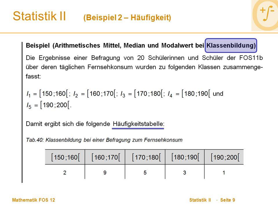 Statistik II (Beispiel 2 – Häufigkeit)