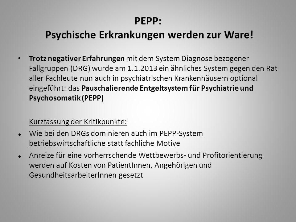 PEPP: Psychische Erkrankungen werden zur Ware!