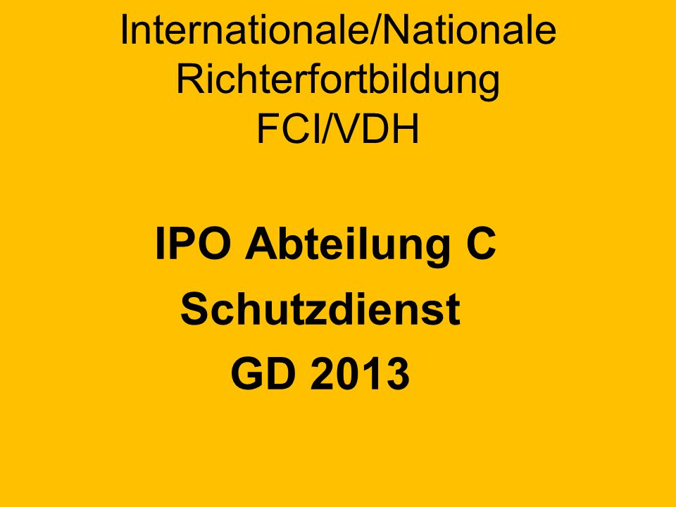 Internationale/Nationale Richterfortbildung FCI/VDH