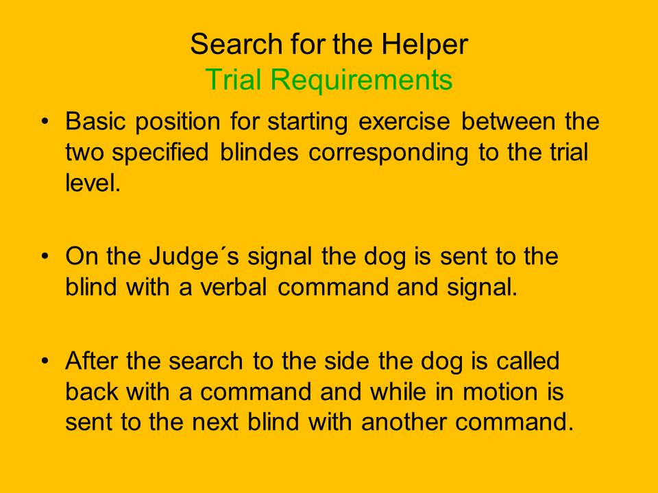Search for the Helper Trial Requirements