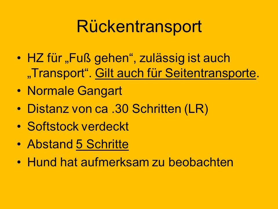 """Rückentransport HZ für """"Fuß gehen , zulässig ist auch """"Transport . Gilt auch für Seitentransporte. Normale Gangart."""