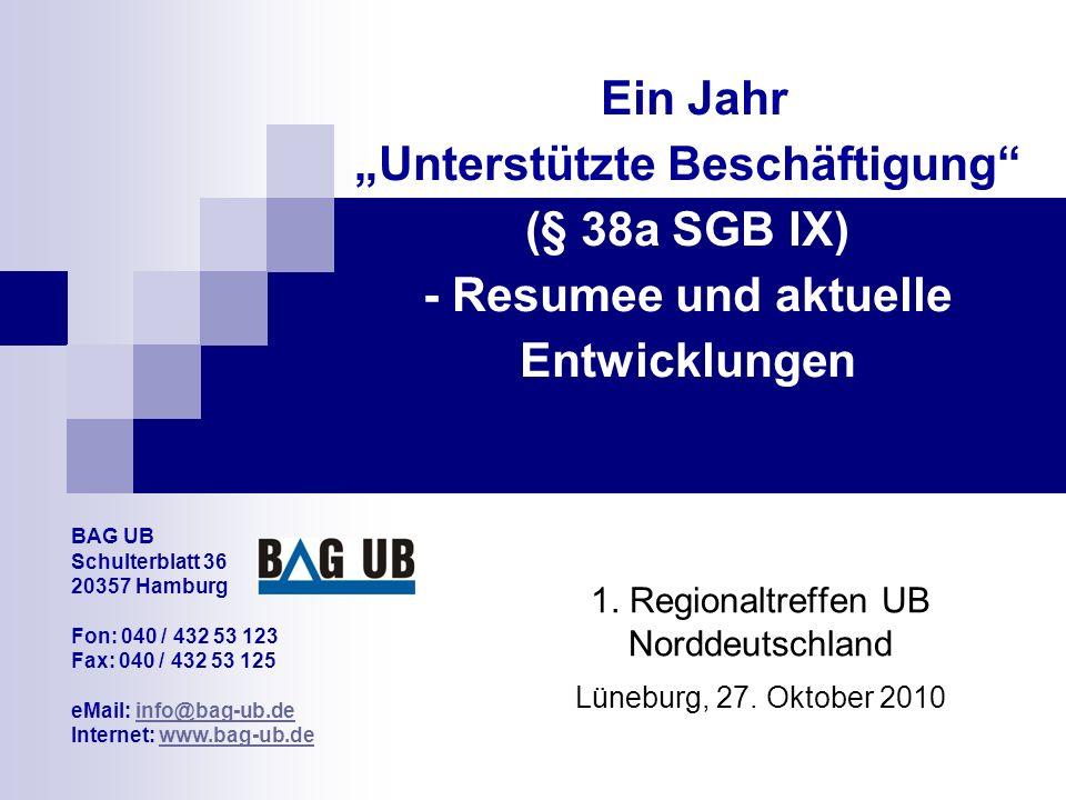 1. Regionaltreffen UB Norddeutschland Lüneburg, 27. Oktober 2010