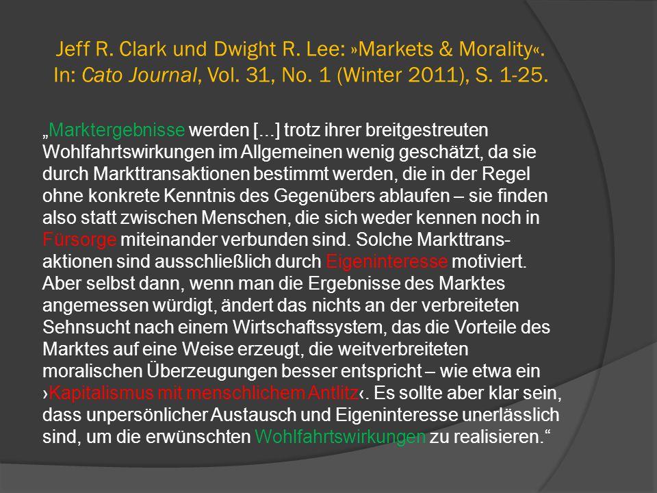 Jeff R. Clark und Dwight R. Lee: »Markets & Morality«