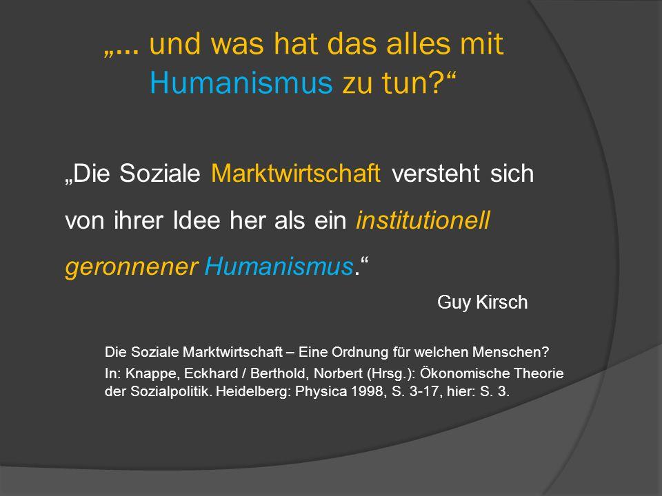 """""""... und was hat das alles mit Humanismus zu tun"""